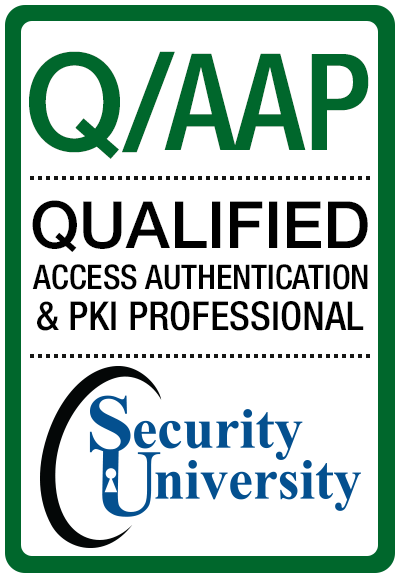 Q/AAP Qualified Access, Authentication & PKI Professional